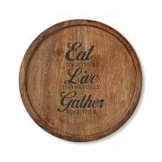 """Lazy Susan, imprinted with """"Eat Together, Live Thankfully, Gather Together""""."""